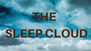 🌥THE SLEEP CLOUD (voice only) Fall asleep fast with sleep meditation cloud