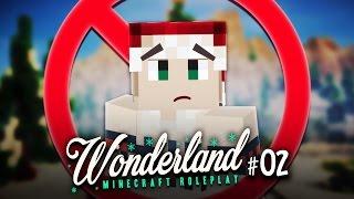 DESHALB BIN ICH BEI VARO NICHT DABEI ★ Minecraft WONDERLAND | #02