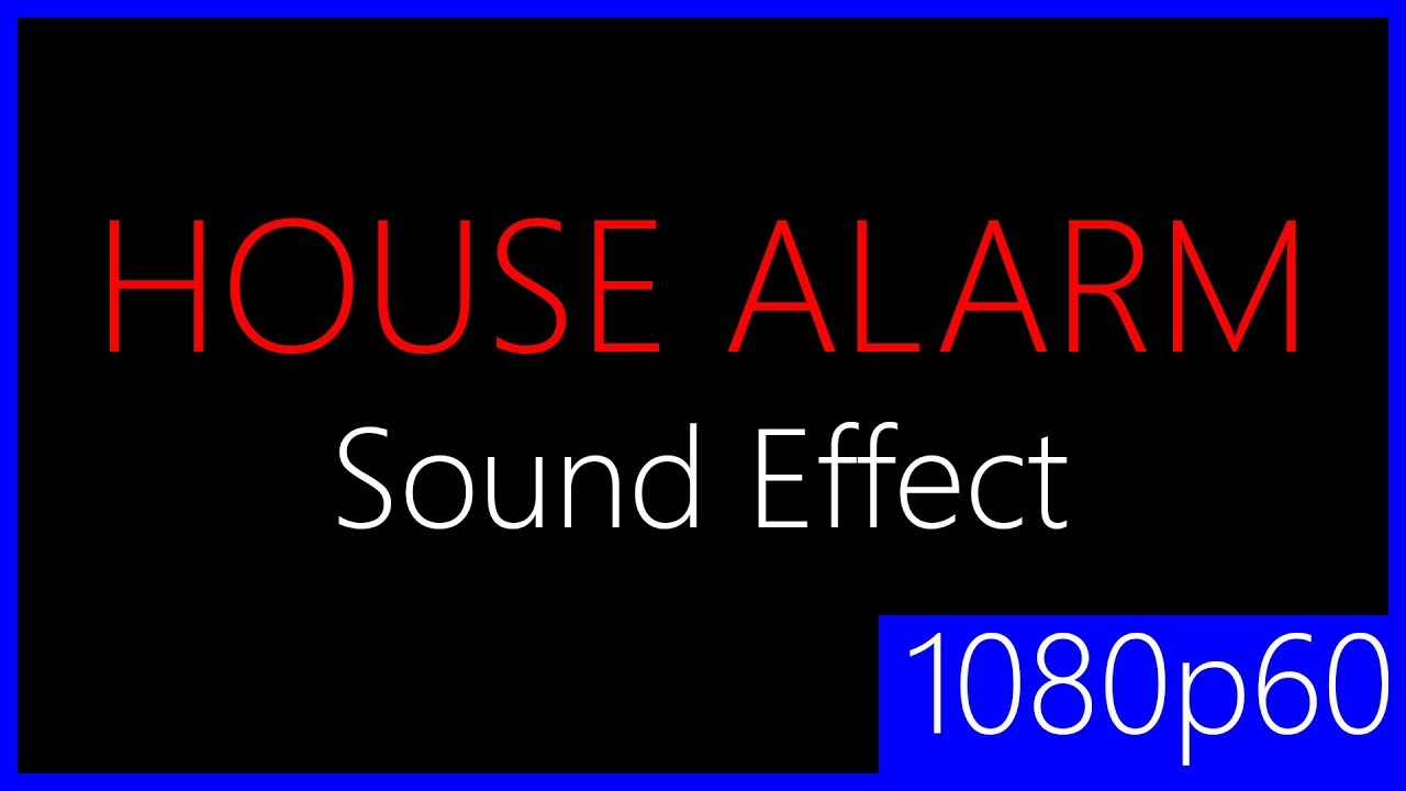 House Alarm Sound Effect | Sound Effects