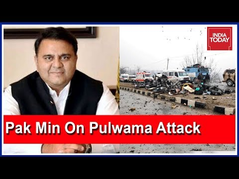Exclusive :Pak Minister, Fawad Chaudhry Speaks To India Today On Pulwama Attack
