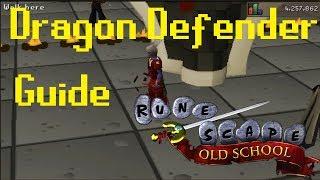 Dragon Defender Guide OSRS 2018