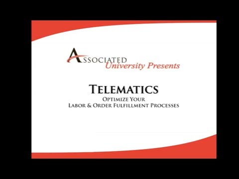 Associated University- Telematics: Optimize Your Labor & Ord