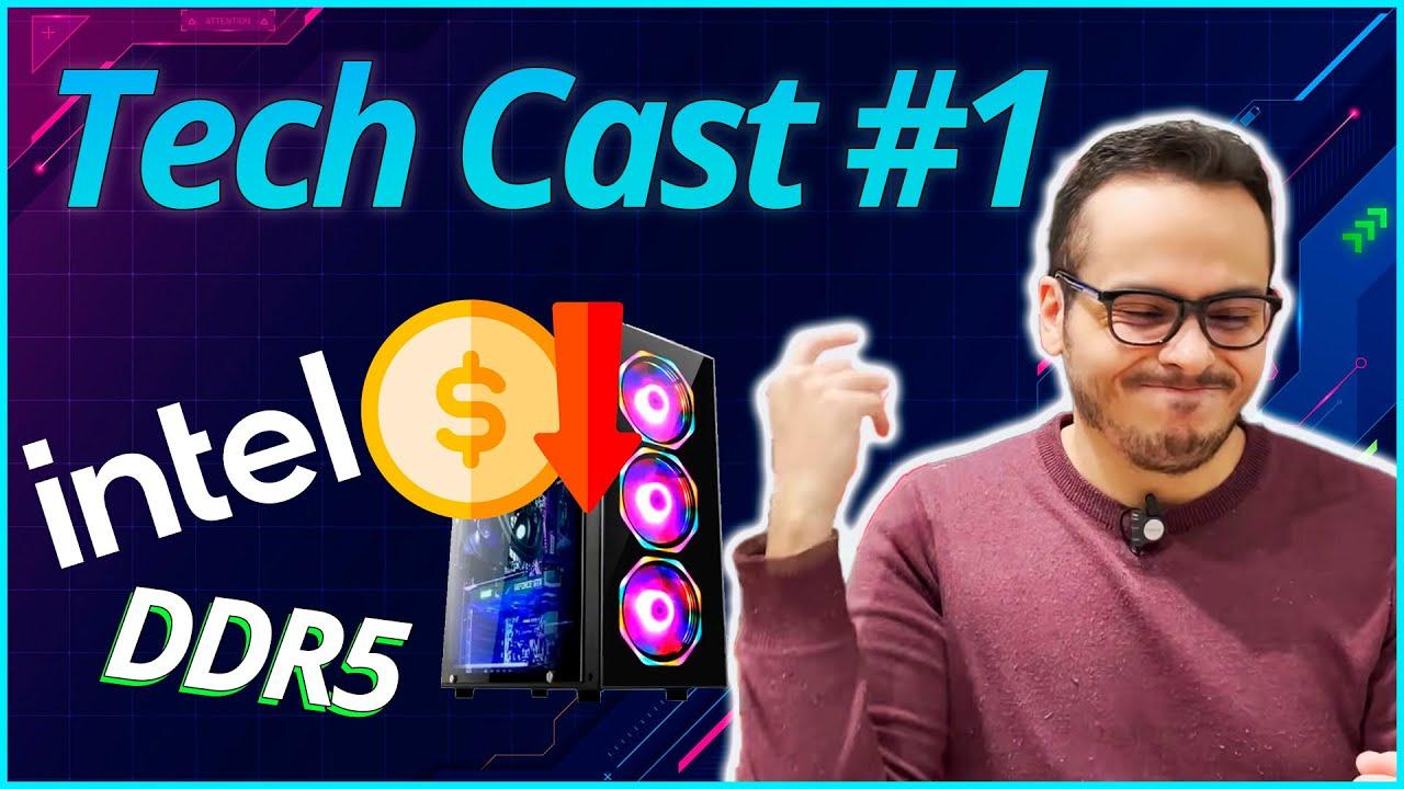 TECH CAST #1 - NOVOS PROCESSADORES INTEL ? DDR5 ? SEU PC ATUAL VAI DESVALORIZAR ?
