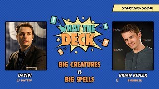 (Magic) Kibler VS Day(9): What The Deck Episode #3