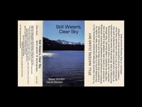 David & Steve Gordon ‎– Still Waters, Clear Sky (1984) FULL ALBUM