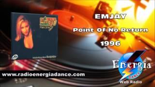 Emjay - Point Of No Return