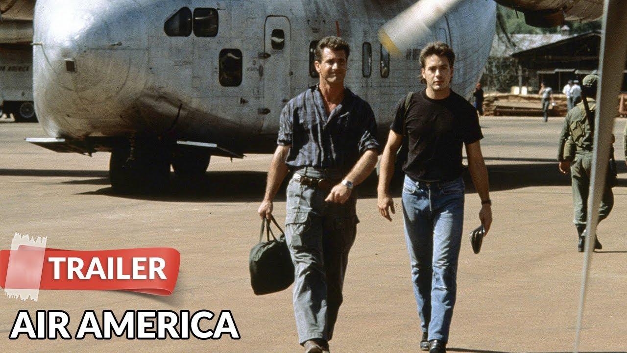 Air America 1990 Trailer Mel Gibson Robert Downey Jr Youtube