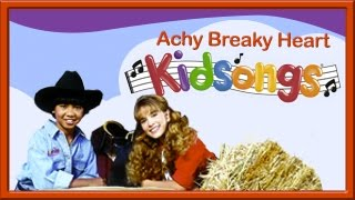 Achy Breaky Heart  by Kidsongs | Top Songs For Kids