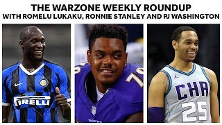 The Warzone Round-Up With Romelu Lukaku, Ronnie Stanley and PJ Washington