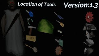 Location of Tools in Granny(Version:1.3)