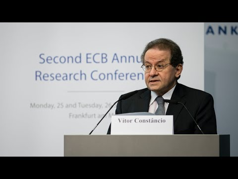 Second ECB Annual Research Conference - Welcome Address: Vítor Constâncio