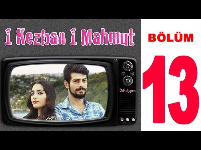1 Kezban 1 Mahmut | 13. Bölüm (Sansürsüz)
