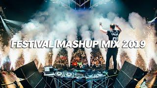 Festival Mashup Mix 2019 - Best EDM Electro House & Bigroom Mashup Mix