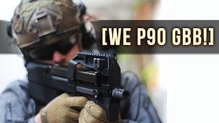 WE P90 GAS BLOWBACK! | First Impressions