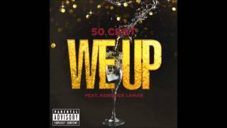 Download We Up - 50 Cent ft Kendrick Lamar LYRICS MP3 song and Music Video