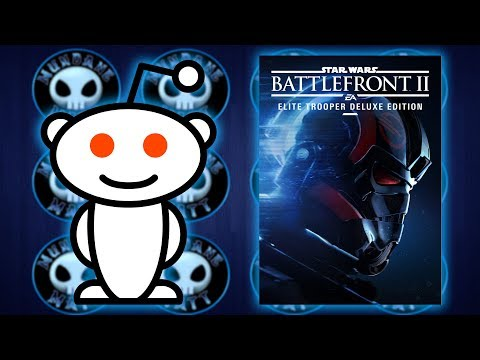 Reddit causes BATTLEFRONT 2 controversy & EA buckles