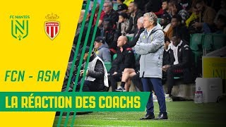 VIDEO: FC Nantes - AS Monaco : la réaction des coachs