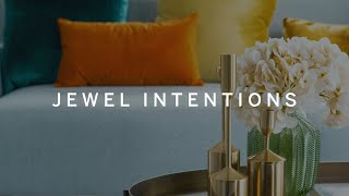 RESIDE MOMENTS Jewel Intentions | Sotheby's International Realty