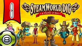 SteamWorld Dig - Ep. 1 - Oncle Joe est mort