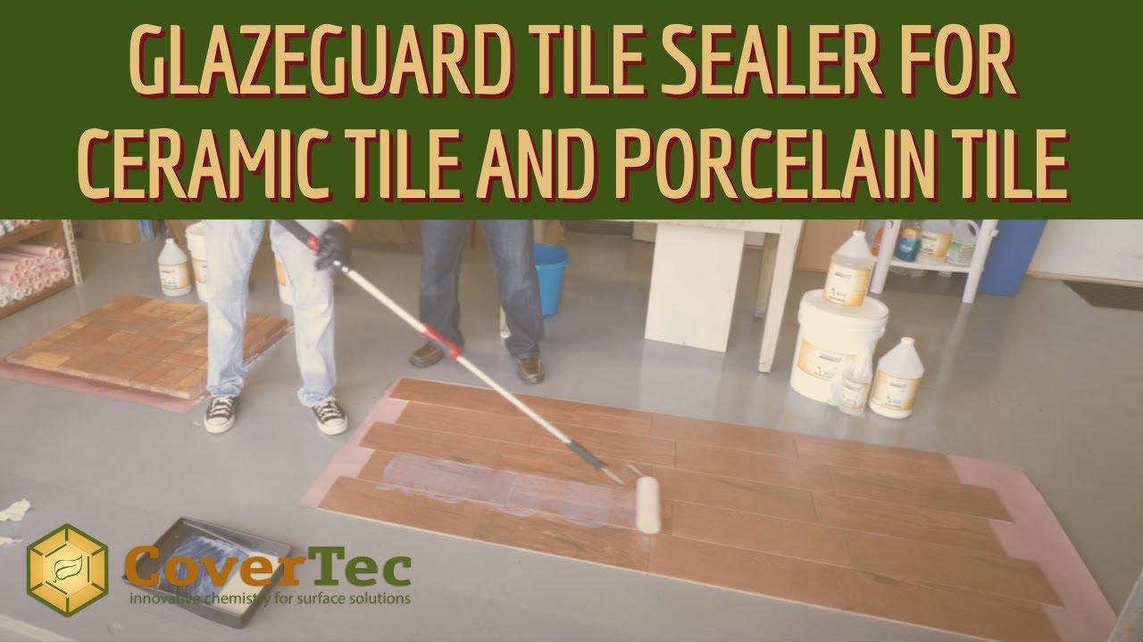 glazeguard tile sealer for ceramic tile and porcelain tile