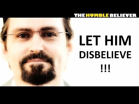Let Him Disbelieve - Hamza  Yusuf