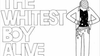 Above You - The Whitest Boy Alive