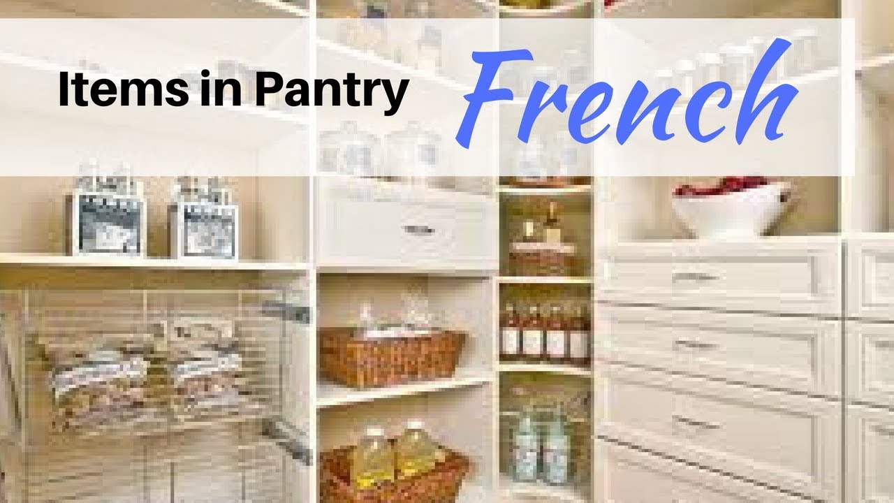 Pantry Items In French