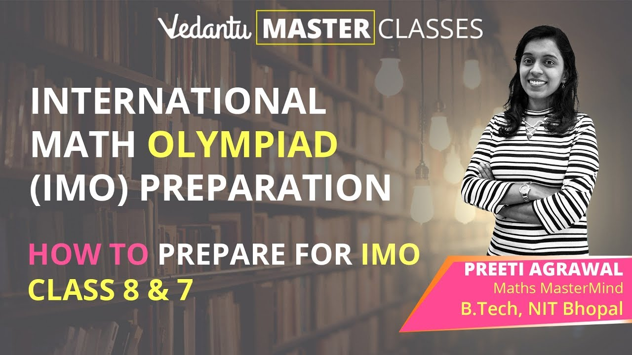 International Math Olympiad (IMO) Preparation | How to Prepare for IMO Class 8 & 7 | Crack IMO 2