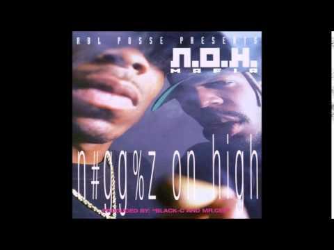 N.O.H. MAFIA - N#GG%Z ON HIGH - FULL ALBUM 1996