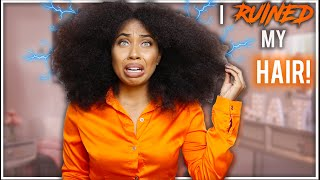 I RUINED My Natural Curly Hair!                                     (BIG MISTAKE)