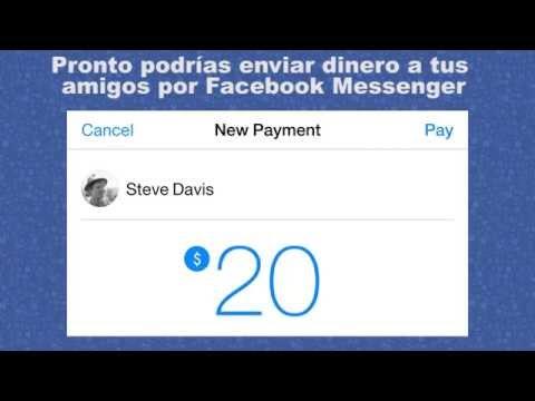Pronto podrías enviar dinero a tus amigos por Facebook Messenger