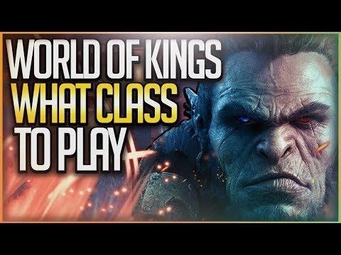 World of Kings - What Class Should You Play? ALL Classes (2019) World of Kings Gameplay | WoW Mobile