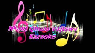 89TKTHN/ Nkauj Qhuas Vajtswv Karaoke
