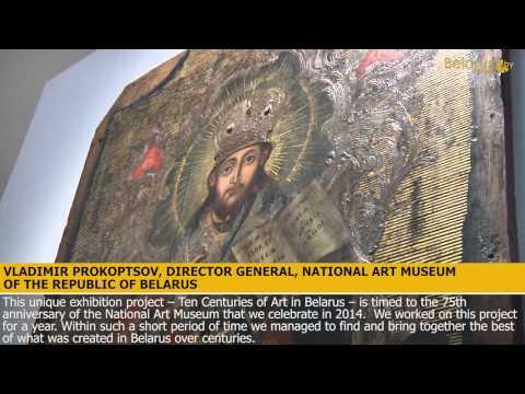 Ten Centuries of Art in Belarus expo opens at the National Art Museum
