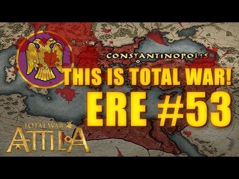 THIS IS TOTAL WAR ATTILA - EASTERN ROMAN EMPIRE #53