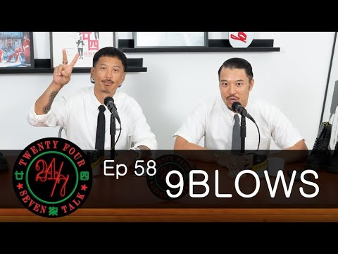 24/7TALK: Episode 58 '9BLOWS' Back to School