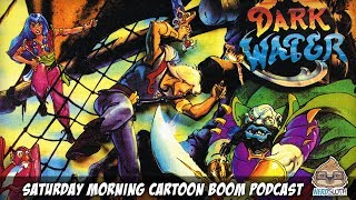 The Pirates of Dark Water - Review | Saturday Morning Cartoon Boom Podcast