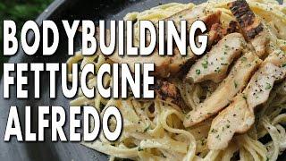 BODYBUILDING FETTUCCINE ALFREDO RECIPE (Low-Fat)