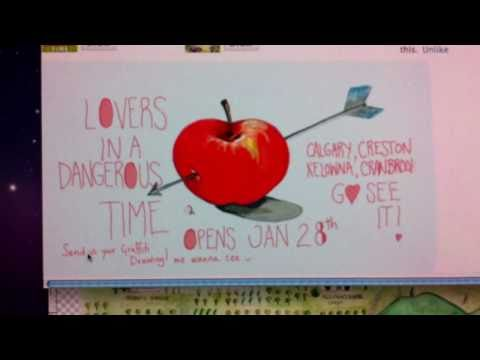 Lovers in a Dangerous Time-OPENS Jan 28th-FEB 4TH In Calgary, Kelowna, Cranbrook & Creston