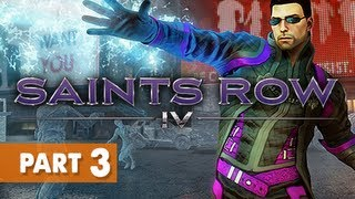 Saints Row 4 Gameplay Walkthrough Part 3 - The Fundamentals