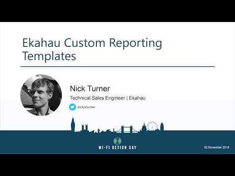 Nick Turner | Ekahau Custom Report Templates - YouTube
