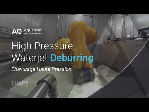 High-Pressure Deburring (Ébavurage Haute Pression) - Technology by AQUARESE