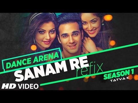 SANAM RE (REFIX) Video Song | Dance Arena | Episode 1 | Tatva K |T-Series