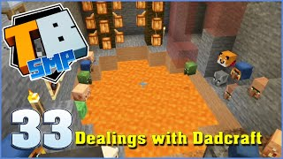 Dealings with Dadcraft | Truly Bedrock Season 2 Episode 33 | Minecraft Bedrock Edition