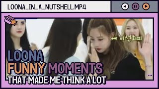 loona funny moments that made me think a lot