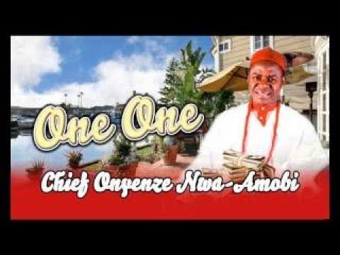Download Chief Onyenze Nwa Amobi One One Highlife Music