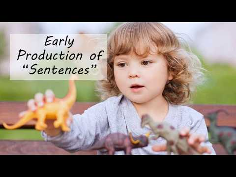 Early Production Of Syntax (Language Development)
