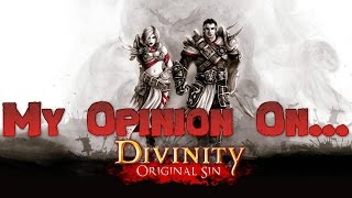 My Opinion On Divinity Original Sin 2 Early Access