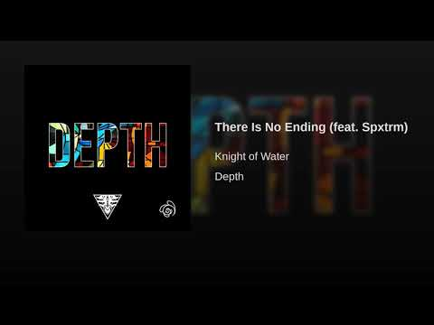 There Is No Ending (feat. Spxtrm)