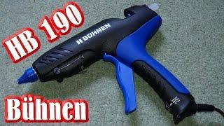 Vorstellung Heißklebepistole - Bühnen HB 190 [Full HD]